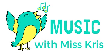 Music with Miss Kris - Toddlers 10am Mondays tickets