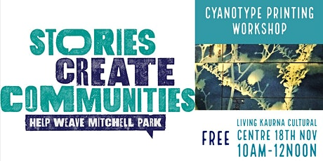 Cyanotype Printing| Help Weave Mitchell Park|Living Kaurna Cultural Centre tickets
