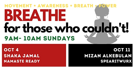 Breathe for those who Couldn't Mindful Movement Series tickets