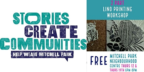 Lino Printing | 2 Part Workshop |  Help Weave Mitchell Park|Mitchell Park tickets