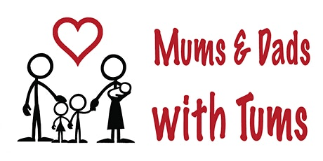 Mums and Dads with Tums