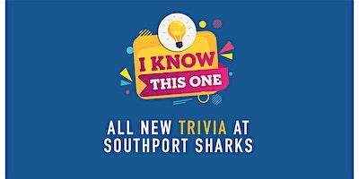 Weekly Trivia at Southport Sharks