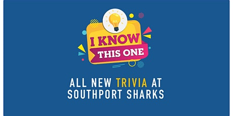 Weekly Trivia at Southport Sharks tickets