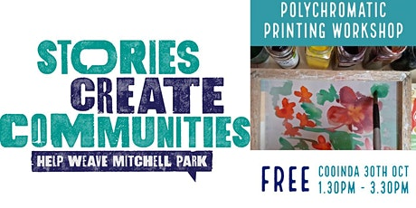 Polychromatic Printing |  Help Weave Mitchell Park |Cooinda
