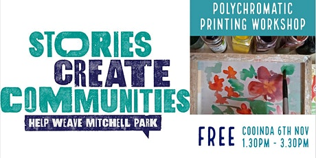 Polychromatic Printing |  Help Weave Mitchell Park |Cooinda tickets
