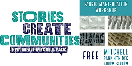 Fabric Manipulation |  Help Weave Mitchell Park | Mitchell Park tickets