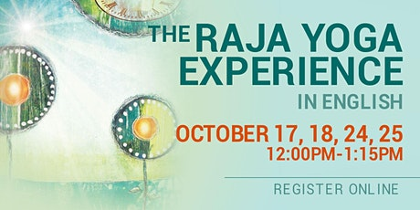 The Raja Yoga Experience in English (Online) tickets