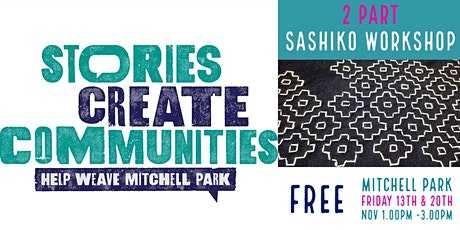 Sashiko | 2 Part |  Help Weave Mitchell Park | Mitchell Park tickets