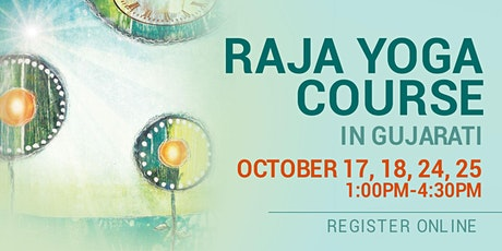 RAJA YOGA FULL COURSE IN GUJARATI (Onsite OR Online available with RSVP) tickets