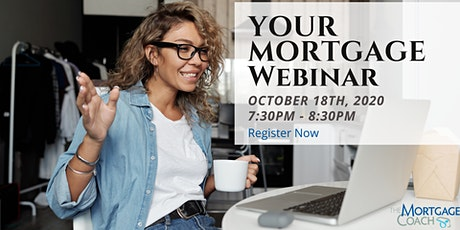 HOME BUYERS WEBINAR - HOW TO GET APPROVE FOR A MORTGAGE IN TODAY'S WORLD tickets
