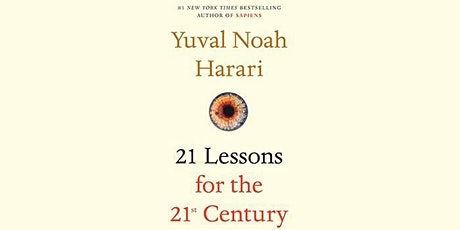 Book Review & Discussion :  21 Lessons for the 21st Century tickets