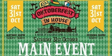 OKTOBERFEST MAIN EVENT (Matinee) tickets