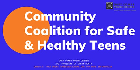 Community Coalition for Safe & Healthy Teens Monthly Meetings tickets