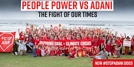 Caloundra screening -  People power vs Adani - The fight of our times film tickets
