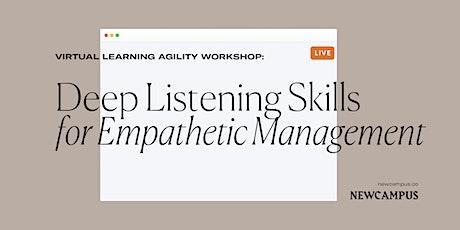 Communication Workshop   Deep Listening Skills for Empathetic Management tickets