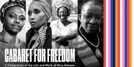 Cabaret for Freedom: A Celebration of the Life and Work of Nina Simone