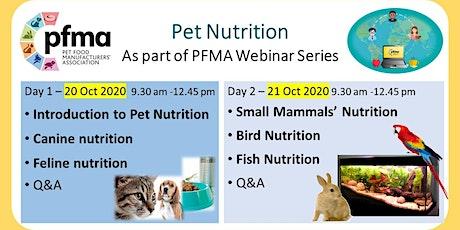 PFMA Pet Nutrition Webinars (2 half-days) tickets