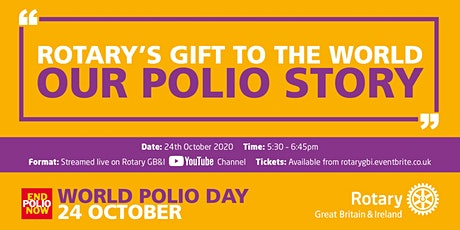 Rotary's Gift To The World - Our Polio Story tickets