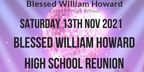 School Reunion Blessed William Howard tickets