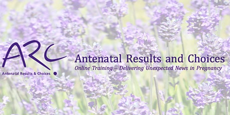 ARC Online Training - Delivering Unexpected News in Pregnancy tickets