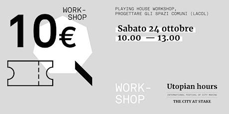 Utopian Hours / Workshop #2 - Sabato 24 ottobre (10 -13.00) biglietti
