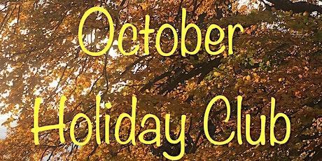 Holiday  Club Oct tickets