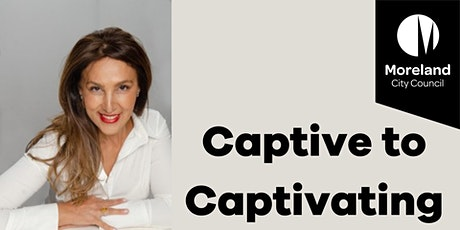 Captive to Captivating