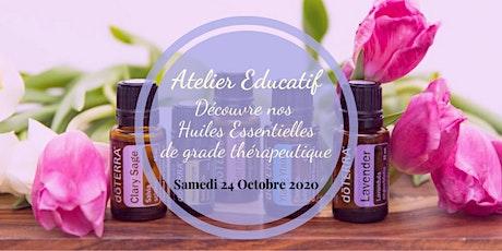 Atelier Educatif - Découverte Huiles Essentielles de grade thérapeutique billets