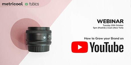 How to Grow your Brand on YouTube tickets