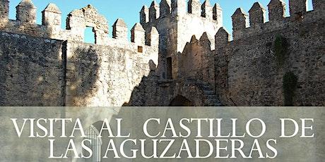 Visita al Castillo de las Aguzaderas entradas