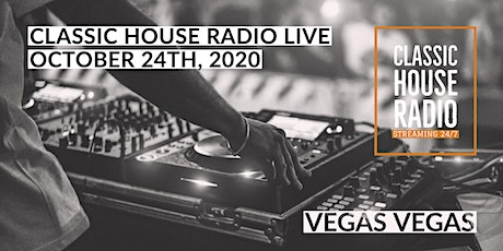 Classic House Radio Live from Vegas Vegas tickets