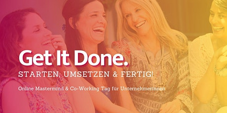 #SmartWorking: Get (sh)it done für Gründerinnen & Unternehmerinnen Tickets