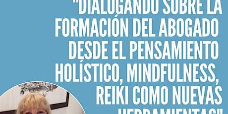Formación del abogado desde el pensamiento holistico, mindfulness, reiki entradas