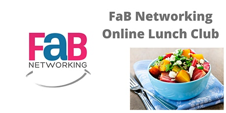 FaB Online Networking Lunch Club tickets
