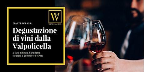 Degustazione di vini della Valpolicella biglietti