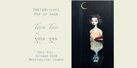 Tayu Tau – pop up show by SAKI&Bitches tickets