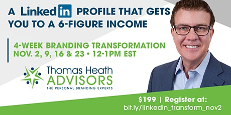 A LINKED IN PROFILE THAT GETS YOU TO A 6-FIGURE INCOME tickets