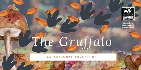 The Gruffalo: An Autumnal Adventure - 8th November 2020 tickets