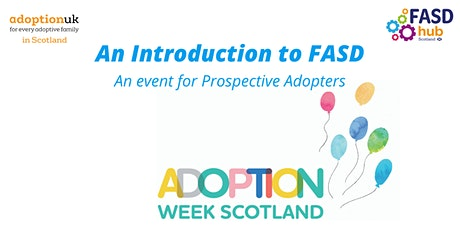 ADS2020: An introduction to FASD - Prospective Adopters tickets