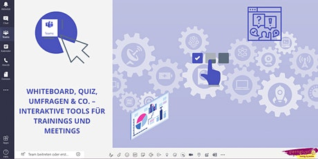 Experimentierwerkstatt Whiteboard, Quiz & Co. – Tools für Online-Trainings Tickets