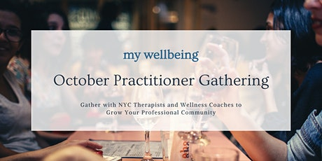 MyWellbeing: October Practitioner Gathering tickets