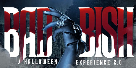BAD BISH Halloween Experience tickets