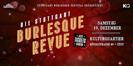 Die Stuttgart Burlesque Revue - Weihnachtsshow Tickets