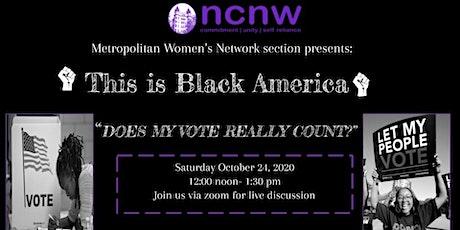 This is Black America Virtual Series: The Black Vote tickets