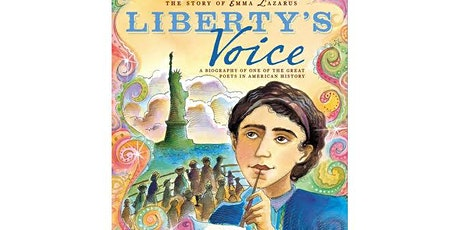 Time-Travel Storytime | The Story of Emma Lazarus: Liberty's Voice tickets