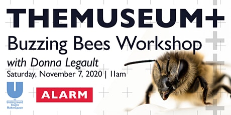Buzzing Bees Workshop with Agents for Change Artist Donna Legault tickets