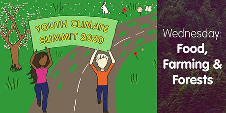 Youth Climate Summit 2020 - Day 3 - Food, Farming & Forests - Secondary tickets