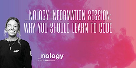 _nology Australia Info Session: Why you should learn to code - 03/11/20 tickets