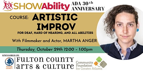 SHOWAbility: ARTISTIC IMPROV (For the Deaf, Hard of Hearing, and ALL) tickets