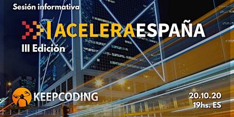 Sesión de lanzamiento de #AceleraEspaña III Edición entradas